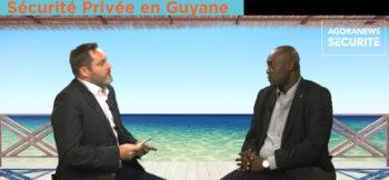 Overseas: La Sécurité Privée en Guyane - Agora News Sécurité