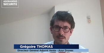 Les drones en renfort de la sécurisation de sites sensibles – Interview flash - Agora News Sécurité