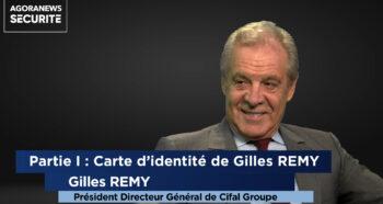 La Grande Interview: Gilles REMY - Agora News Sécurité