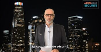 ZOOM: Le continuum de sécurité - Agora News Sécurité